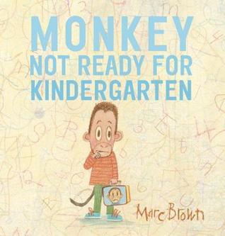 Monkey Not Ready For Kindergarten.jpg